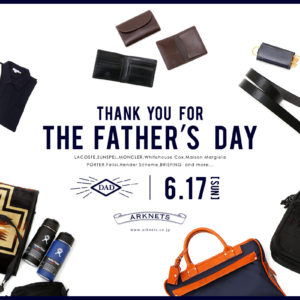 Thank you for the Father's Day 父の日特集